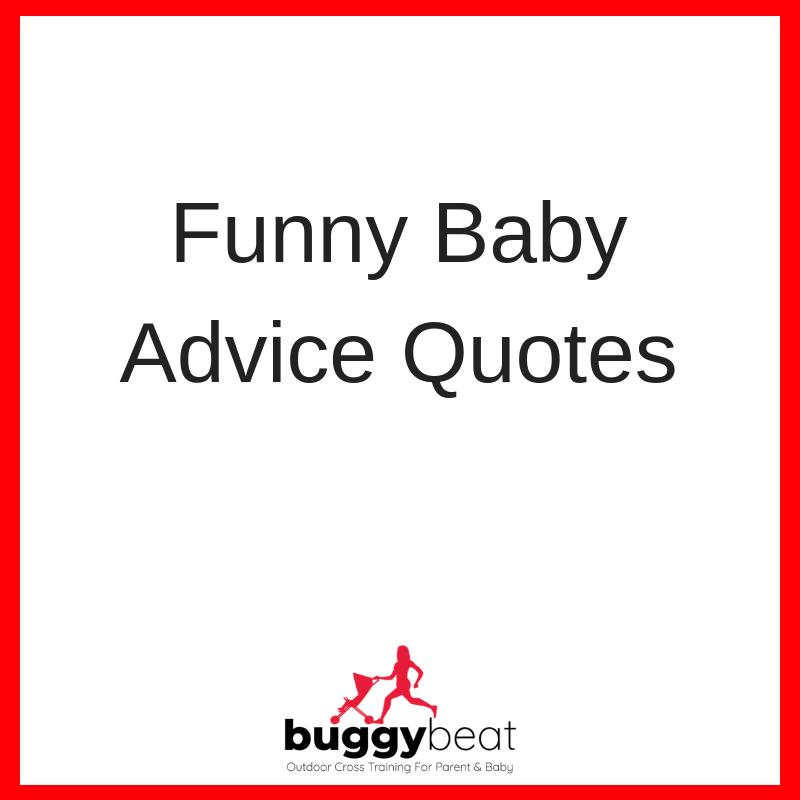 Funny Baby Advice Buggybeat