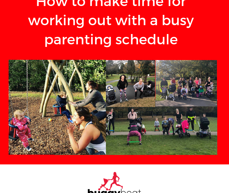 How to make time for working out with a busy parenting schedule