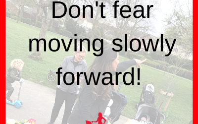Don't Fear Moving Slowly